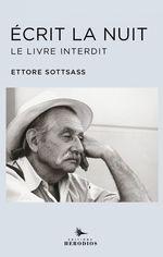 Ecrit la nuit  - Ettore SOTTSASS