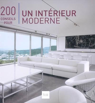 200 conseils pour un intérieur moderne