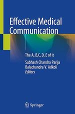 Effective Medical Communication  - Balachandra V. Adkoli - Subhash Chandra Parija