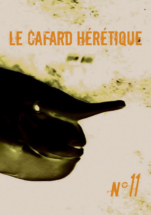 Le Cafard hérétique n° 11