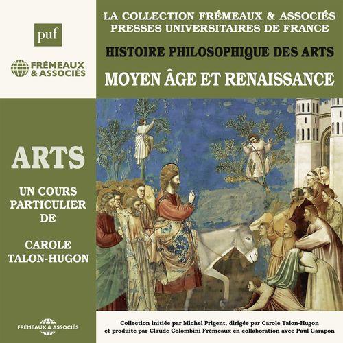 Histoire philosophique des arts (Vol. 2) - Moyen-Age et Renaissance