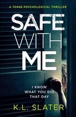 Vente EBooks : Safe With Me  - K.L. Slater