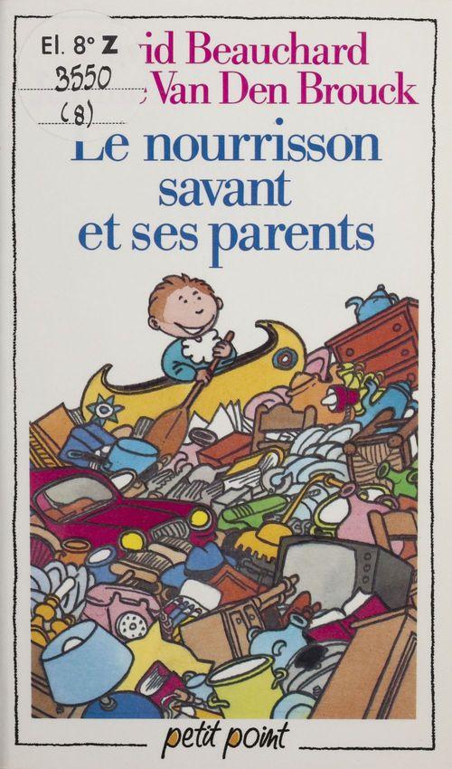 Nourrisson savant et ses parents (le)