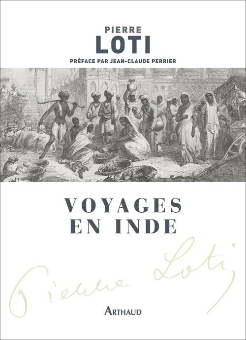 Voyages en Inde  - Pierre Loti