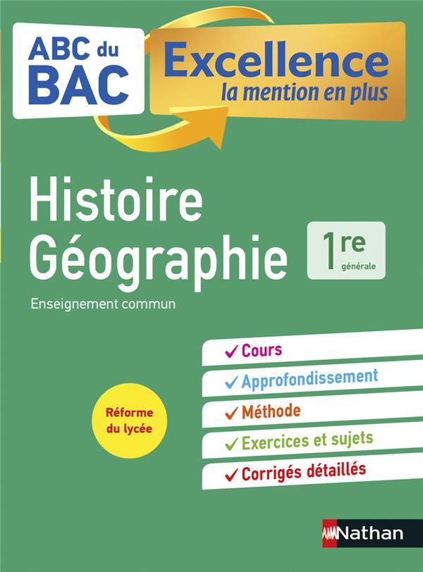 ABC DU BAC EXCELLENCE T.25 ; histoire-géographie ; 1re (édition 2019)