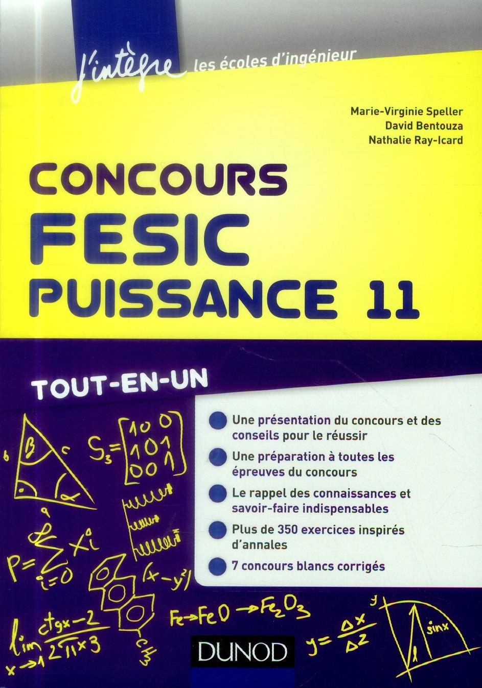 Concours FESIC, Puissance 11 ; tout-en-un