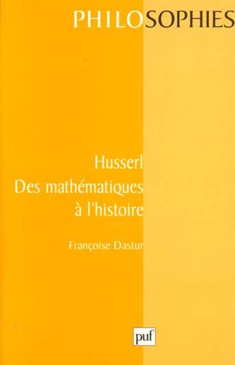 Husserl Des Mathematiques A L'Histoire