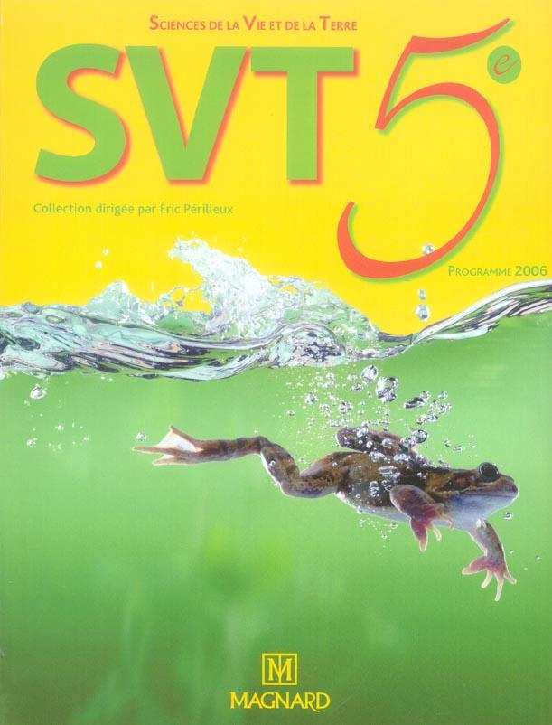 sciences de la vie et de la terre ; SVT ; 5e (édition 2016)