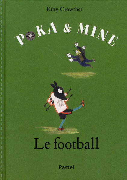 Poka et mine ; le football