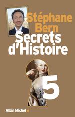 Vente Livre Numérique : Secrets d'Histoire - tome 5  - Stéphane Bern
