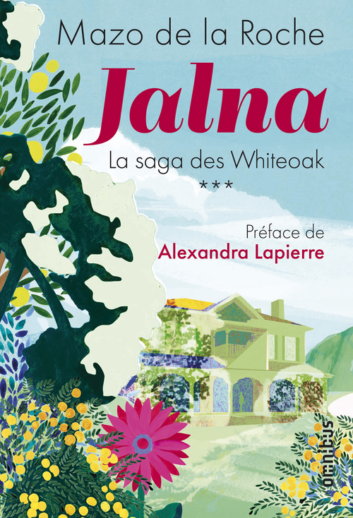Jalna la saga des Whiteoak t.3