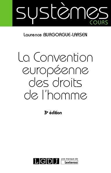 La Convention européenne des droits de l'homme (3e édition)