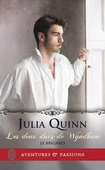 Vente Livre Numérique : Les deux ducs de Wyndham (Tome 1) - Le brigand  - Julia Quinn