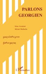 Vente Livre Numérique : Parlons géorgien  - Michel Malherbe - Irène Assatiani