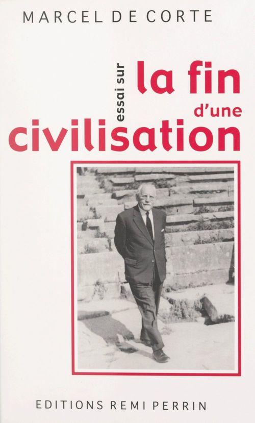 Essai sur la fin d'une civilisation