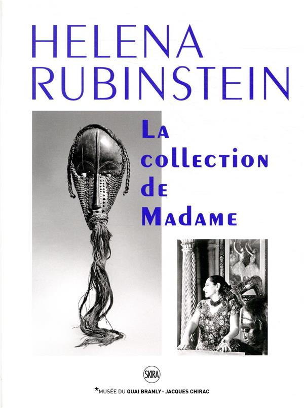 HELENA RUBINSTEIN. LA COLLECTION DE MADAME