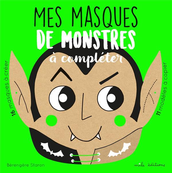 MES MASQUES DE MONSTRES A COMPLETER