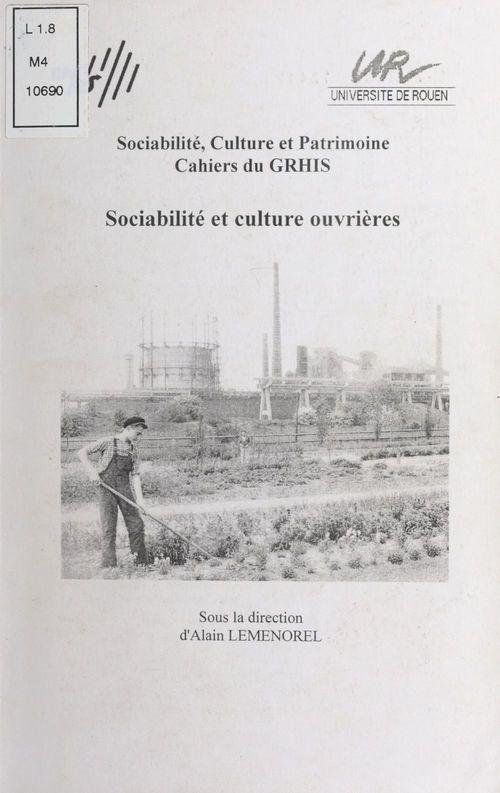 Sociabilite et culture ouvrieres. 8