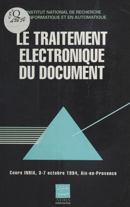 Le traitement electronique du document