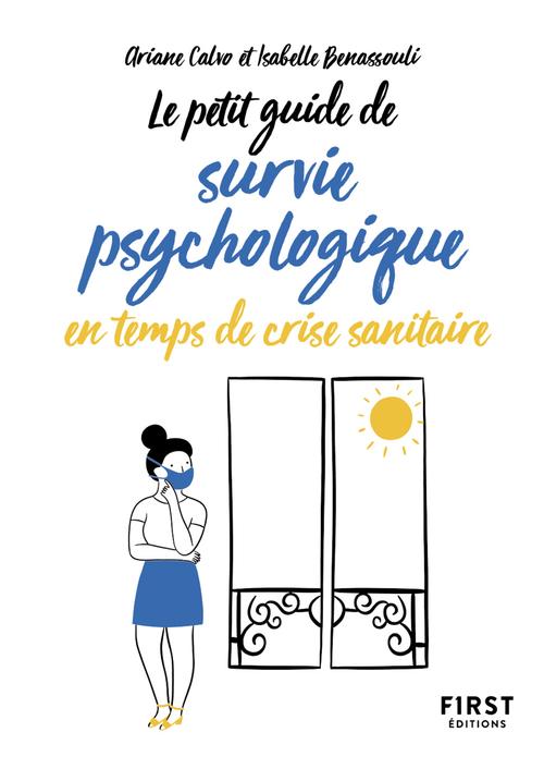 petit guide de survie psychologique en temps de crise sanitaire