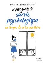 Vente EBooks : Petit guide de survie psychologique en temps de crise sanitaire  - Ariane CALVO - Isabelle BENASSOULI