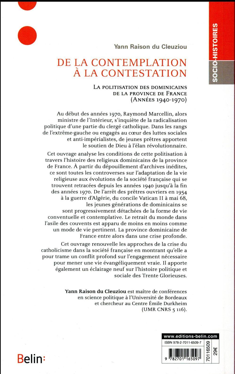 De la contemplation à la contestation ; la politisation des dominicains de la province de France (années 1940-1970)