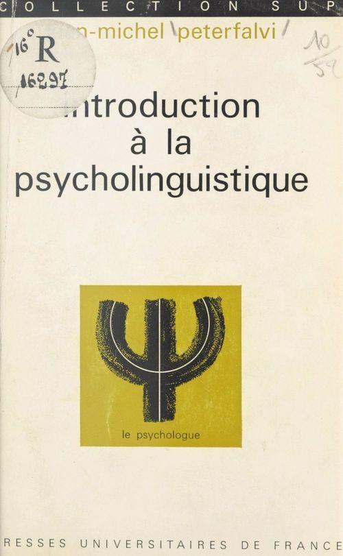 Introduction à la psycholinguistique