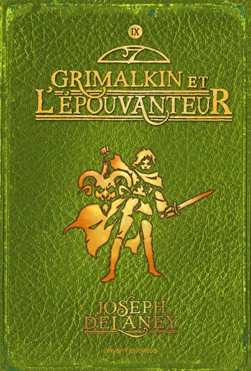 l'épouvanteur t.9 ; Grimalkin et l'épouvanteur