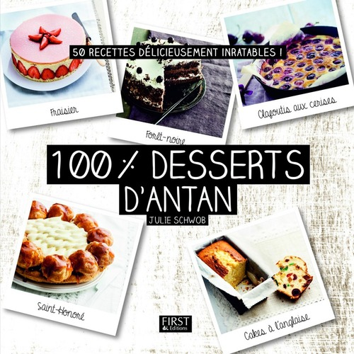 100 % meilleurs desserts d'antan