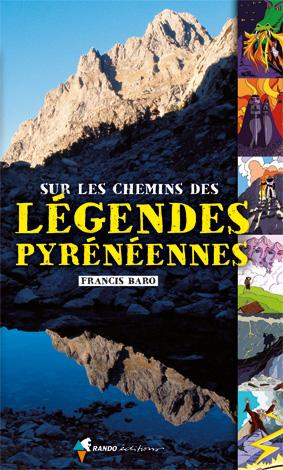 Sur les chemins des légendes pyrénéennes