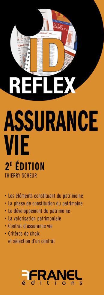 Id réflex ; assurance vie (2e édition)