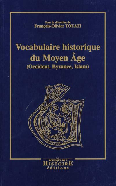 vocabulaire historique du moyen âge (2e édition)