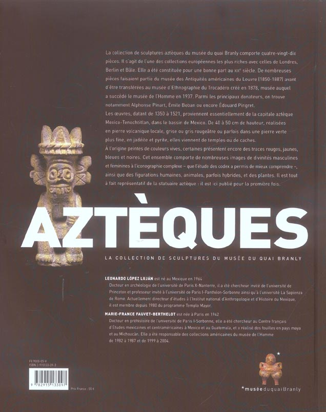 Azteques, la collection de sculptures du musee du quai branly