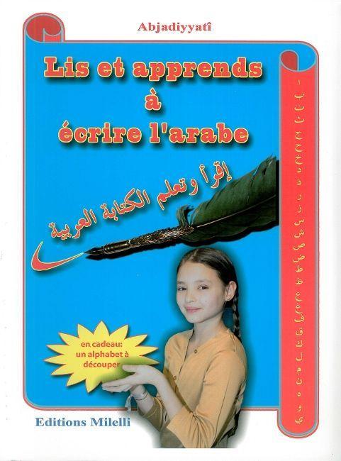 Lis Et Apprends A Ecrire L'Arabe