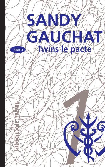 Twins t.3 ; le pacte