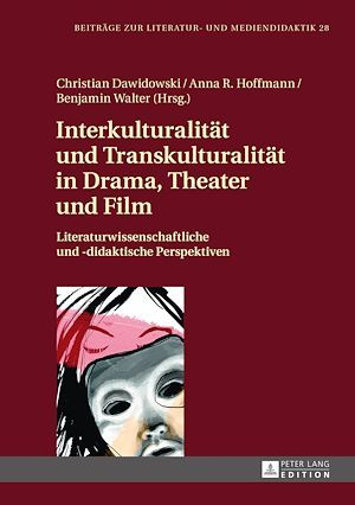 Interkulturalitaet und Transkulturalitaet in Drama, Theater und Film