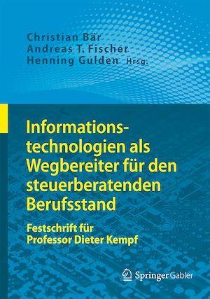 Informationstechnologien als Wegbereiter für den steuerberatenden Berufsstand