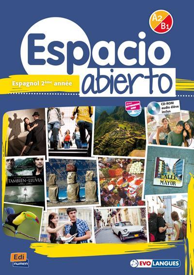 ESPACIO ABIERTO ; espagnol ; 2e année ; A2/B1 ; livre de l'élève