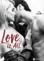 Vente EBooks : Love is All - 3 histoires  - Clara Oz - Erin Graham - Charlène Law