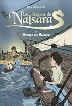 Vente Livre Numérique : Les dragons de Nalsara compilation, Tome 02  - Alban Marilleau - Marie-Hélène Delval