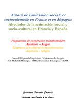 Vente Livre Numérique : Autour de l'animation sociale et socioculturelle en France et en Espagne / Alrededor de la animación social y socio-cultural en   - Luc Greffier
