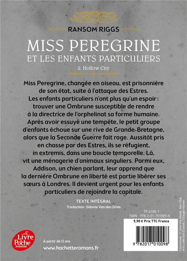 Miss Peregrine et les enfants particuliers T.2 ; hollow city