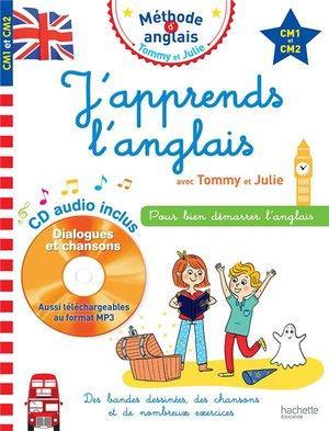 J'apprends l'anglais avec Tommy et Julie ; CM1 et CM2