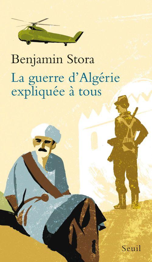 Vente Livre Numérique : La Guerre d'Algérie expliquée à tous  - Benjamin Stora