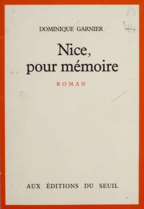 Nice, pour mémoire  - Dominique Garnier