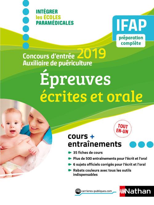 Concours d'entrée auxiliaire de puériculture ; épreuves écrites et orale (édition 2019)