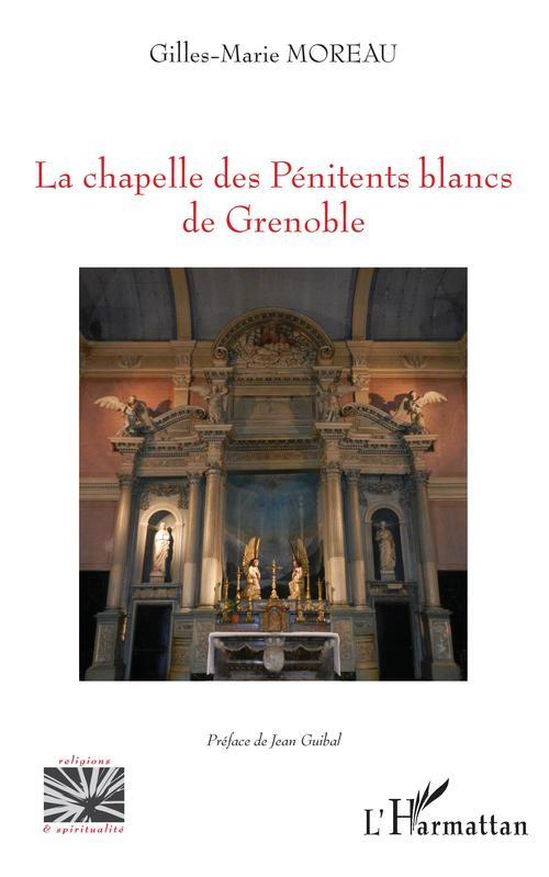 La chapelle des pénitents blancs de Grenoble
