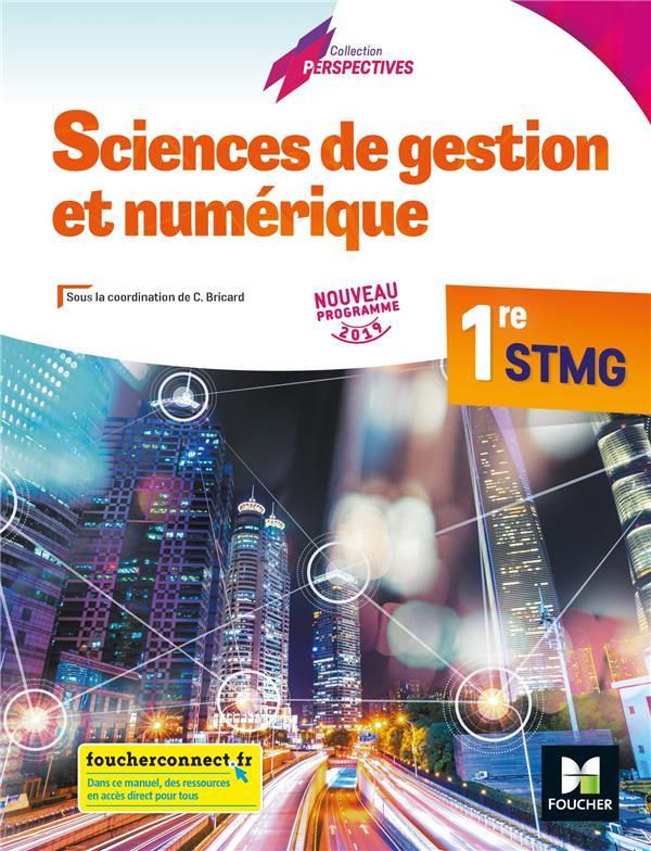 Sciences de gestion et numérique ; 1re STMG ; manuel de l'élève (édition 2019)