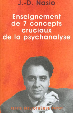 Enseignement Des 7 Concepts Cruciaux De La Psychan