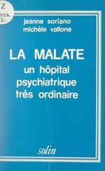 La Malate  - Jeanne Soriano - Michèle Vallone